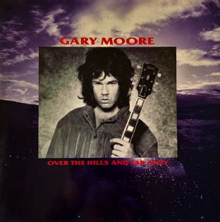 "Gary Moore ‎- Over The Hills And Far Away (12"") (VG-/G++)"